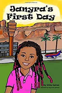 Janyra's First Day