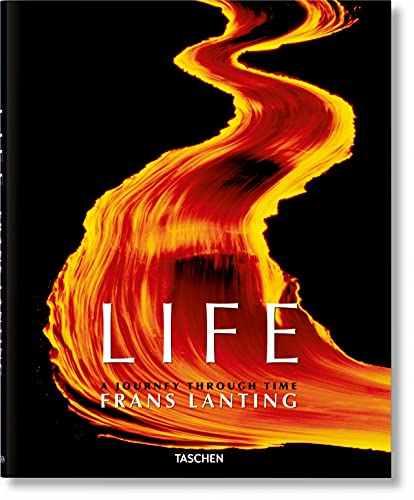 Frans Lanting. LIFE: A journey through time