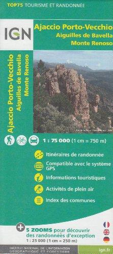 IGN TOP 75 Ajaccio - Porto-Vecchio - Aiguilles de Bavella - Monte Renoso, 1:75 000/1: 25 000, topográfico mapa de senderismo, (Córcega, Francia) IGN