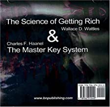 The Science of Getting Rich: AND The Master Key System