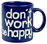 Henkelbecher don´t work be happy blau 330ml
