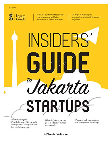Ingrm Guide: Insiders' Guide to Jakarta Startups (English Edition)