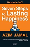 7 Steps to Lasting Happiness