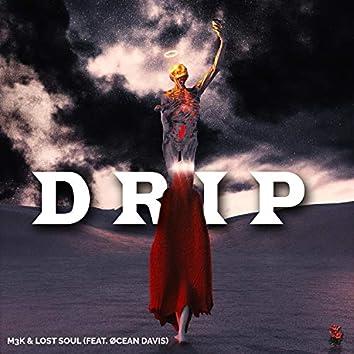 Drip (feat. Øcean Davis)