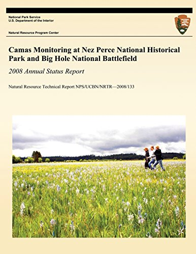 Camas Monitoring at Nez Perce National Historical Park and Big Hole National Battlefield: 2008 Annual Status Report: Natural Resource Technical Report NPS/UCBN/NRTR?2008/133