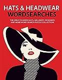Hats & Headwear Wordsearches: The Great Fashion Hats, Millin