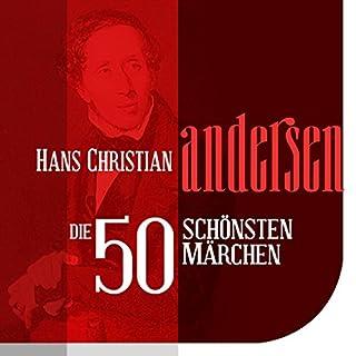 Die 50 schönsten Märchen von Hans Christian Andersen Titelbild