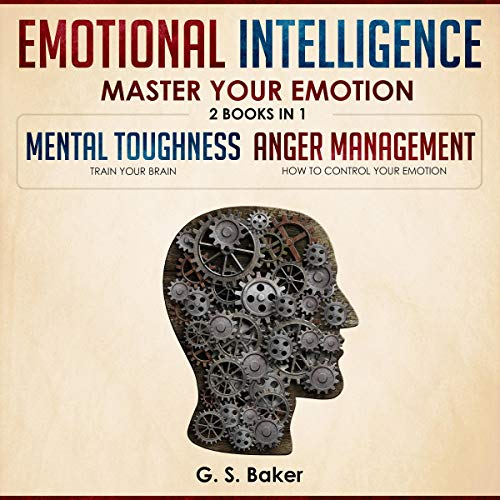 Emotional Intelligence: Master Your Emotion - 2 Books in 1 audiobook cover art