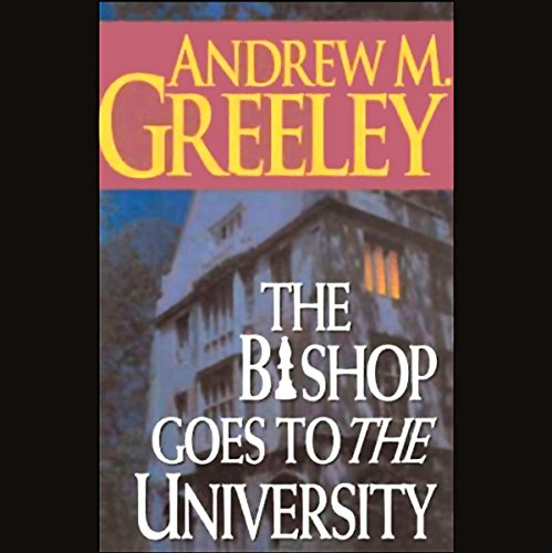 The Bishop Goes to the University cover art