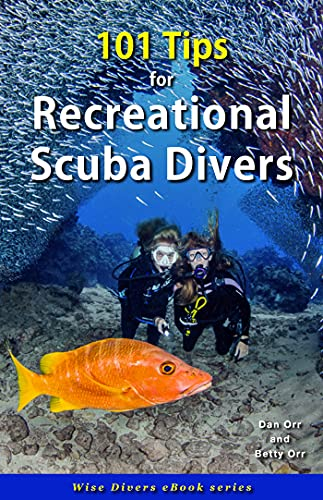 101 Tips for Recreational Scuba Divers...