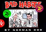 Bad Habits - 29th Anniversary Edition (Norman Dog Archives Vol.3)