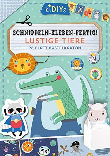 Schnippeln – Kleben – Fertig! Lustige Tiere: 26 Blatt Bastelkarton (kiDIYs)