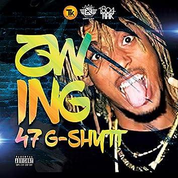 Zwing (feat. 47 G-SHYTT)