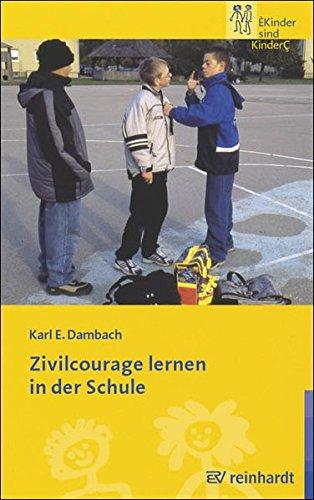 Zivilcourage lernen in der Schule (Kinder sind Kinder)