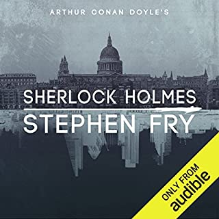 Sherlock Holmes                   By:                                                                                                                                 Arthur Conan Doyle,                                                                                        Stephen Fry - introductions                               Narrated by:                                                                                                                                 Stephen Fry                      Length: 62 hrs and 52 mins     8,417 ratings     Overall 4.8