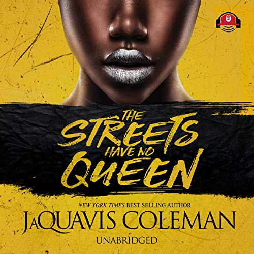 The Streets Have No Queen audiobook cover art