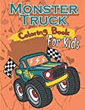 Monster Truck Coloring Book: Funny Coloring Book for Kids ages 4-8 who loves Trucks | Fun Workbook Activity Sheets For Children at Home | Cute Images ... Gift for Christmas or Nice Birthday Present