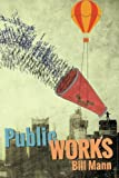 Public Works: six decades of writing and reading out loud