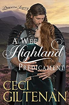 A Wee Highland Predicament: A Duncurra Legacy Novel by [Ceci Giltenan]