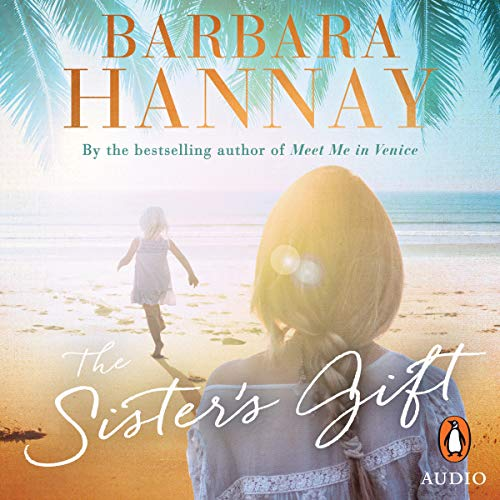 The Sister's Gift Audiobook By Barbara Hannay cover art