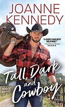 Tall, Dark and Cowboy by [Joanne Kennedy]