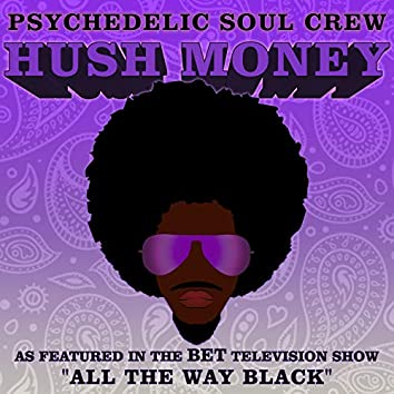 "Hush Money (As Featured in the BET Television Show  ""All the Way Black"")"