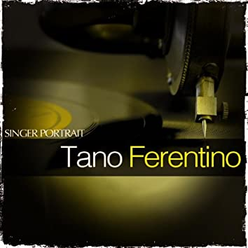 Singer Portrait - Tano Ferentino