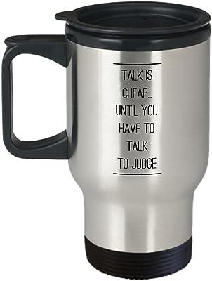 """旅行マグ、sthstore Personalized """" Talk Is Cheapまで。。。You have to talk to Judge """" Judge水ボトル断熱ステンレススチール映画とシリーズファンClub Addictコーヒーマグ14oz"""