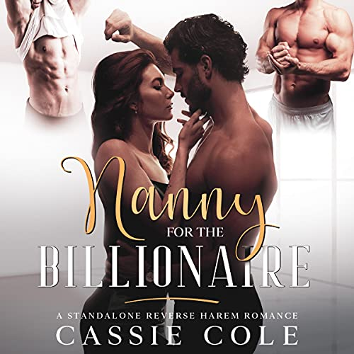 Nanny for the Billionaire Audiobook By Cassie Cole cover art