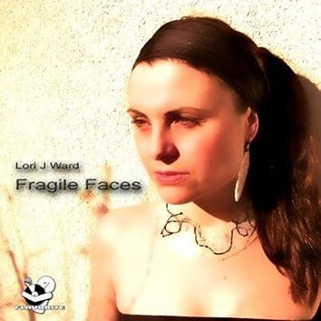 Fragile Faces