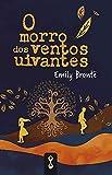 O morro dos ventos uivantes (Portuguese Edition)