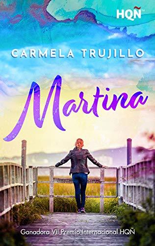 Martina (Ganadora VII Premio Internacional HQÑ) eBook: Trujillo, Carmela: Amazon.es: Tienda Kindle