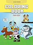 Coloring Book For Kids: Ages 3 - 8 (Hardcover).
