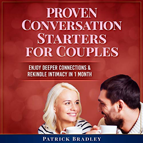 Proven Conversation Starters for Couples cover art