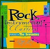 Rock Instrumental Classics, Vol. 3: The Seventies CD