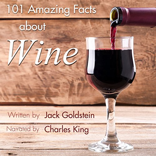 101 Amazing Facts About Wine audiobook cover art