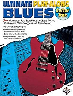 Ultimate Guitar Blues Play-Along (Guitar Trax) (Ultimate Play-Along Series) [Paperback] [1996] (Author) Robben Ford