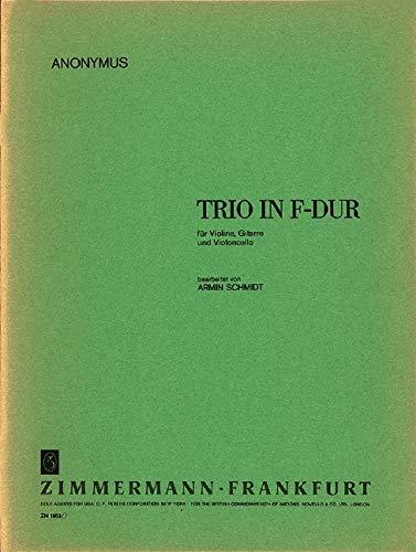 Anonymus: Trio F-Dur für Violine, Gitarre und Violoncello