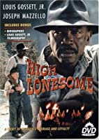High Lonesome (True Stories Collection TV Movie)