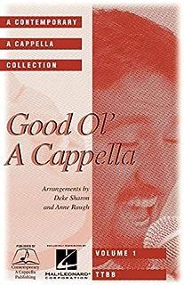 Good Ol' a Cappella