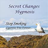 Hypnosis To Stop Smoking - Cigarette Free Forever
