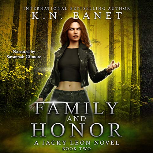 Family and Honor: Jacky Leon, Book 2