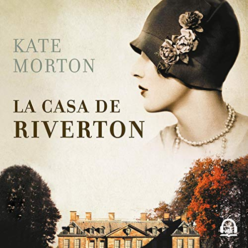 La casa de Riverton [The House at Riverton] audiobook cover art