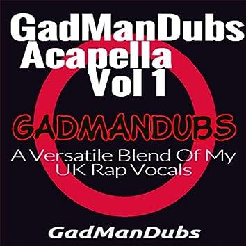 GadManDubs: Acapella E.P, Vol. 1