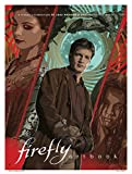 Firefly - Artbook: A Visual Cele...