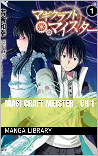 Magi Craft Meister - Ch 1-2 (English Edition)