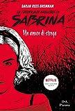 Le terrificanti avventure di Sabrina: Un amore di strega