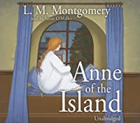 Anne Of The Island (Anne of Green Gables Novels)