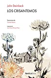 Los Crisantemos (Ilustrados)