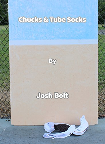 Chucks & Tube Socks (English Edition)